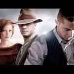 In Theaters Now: &#8220;Lawless&#8221;
